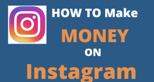 How To Make Money on Instagram in 2020 [Three Strategies]