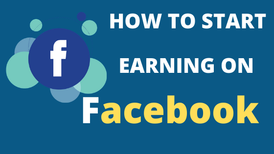 Top 2 Smart Ways To Make Money on Facebook in 2020