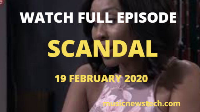 Scandal Latest Episode YouTube Video,19 February 2020