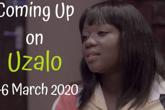 Soapie Teasers: Next on Uzalo 2-6 March 2020 on musicnewstech