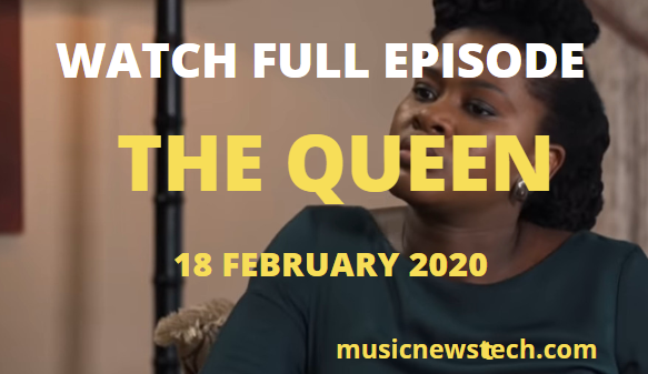 The Queen 18 February 2020 Youtube Full Episode