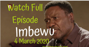 Imbewu:The Seed 4 March 2020 Latest Episode YouTube Video,