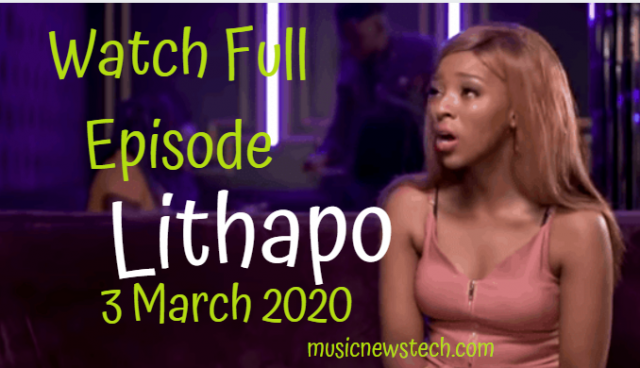 Lithapo 3 March 2020 YouTube Latest Episode Video