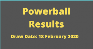 Powerball and Powerball Plus Results for Tuesday ,18 February 2020