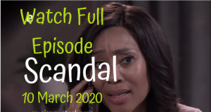 Scandal 10 March 2020 Latest Episode YouTube Video