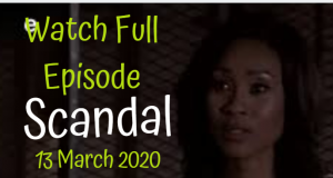 Scandal 13 March 2020 Latest Episode YouTube Video