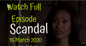 Scandal 16 March 2020 Latest Episode YouTube Video
