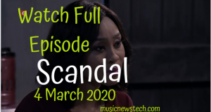 Scandal 4 March 2020 Latest Episode YouTube Video