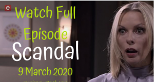 Scandal 9 March 2020 Latest Episode YouTube Video