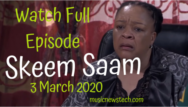 Skeem Saam 3 March 2020 Latest Episode YouTube Video