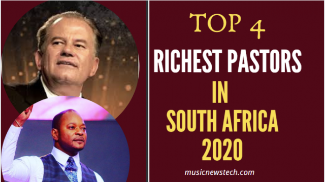 Top 4 Richest Pastors in South Africa 2020