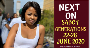 Soapie Teasers: Next on Generations The Legacy 22-26 June 2020