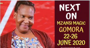 Soapie Teasers: Next on Gomora 22-26 June 2020