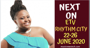 Soapie Teasers Next on Rhythm City 22-26 June 2020