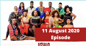 WATCH: The latest on Uzalo, Tuesday11 August 2020 – E112 S6